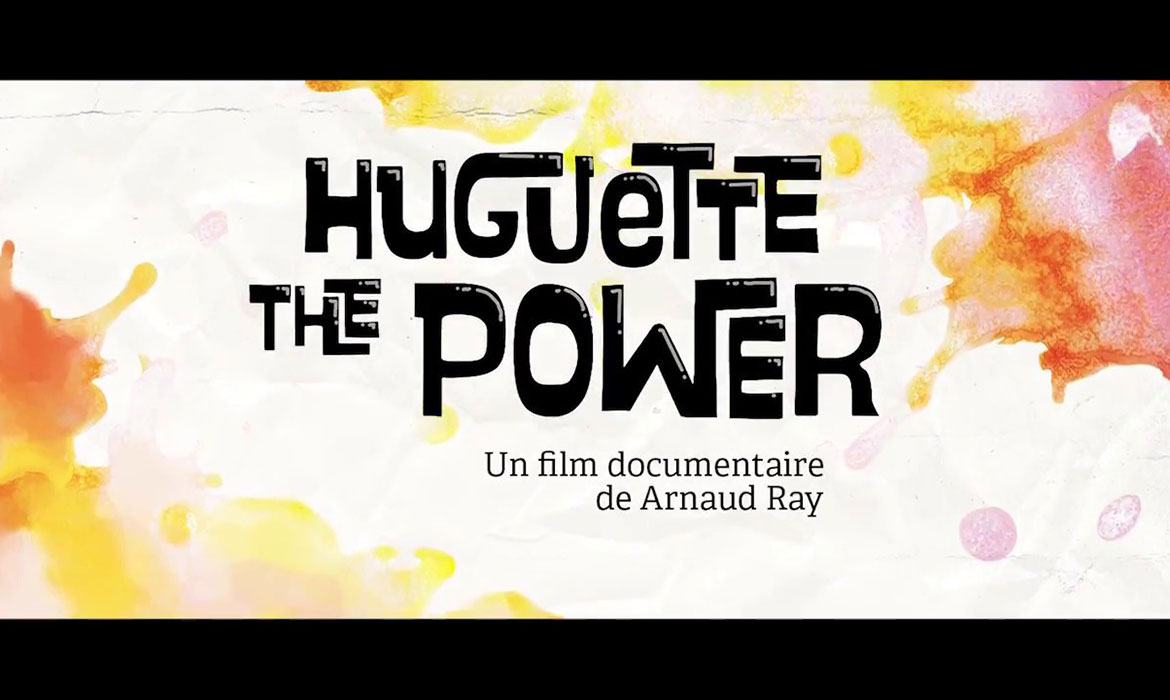 Huguette the power